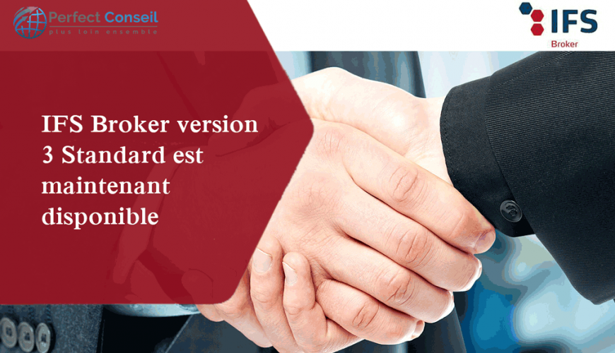 IFS Broker version 3 Standard est maintenant disponible