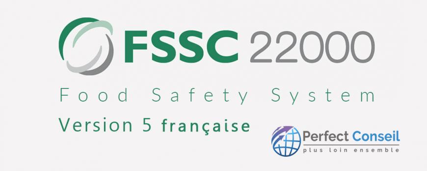 La version 5 française de FSSC 22000 est disponible