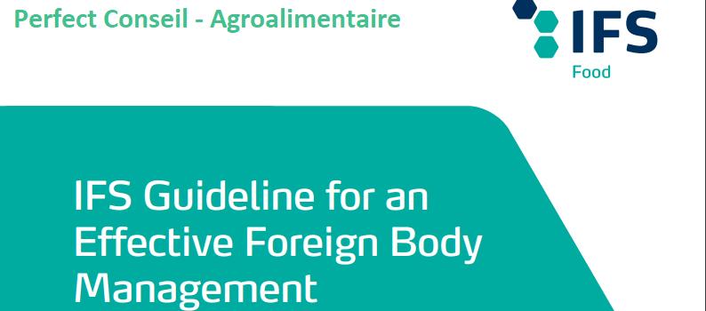 Directive IFS pour une gestion efficace des corps étrangers.